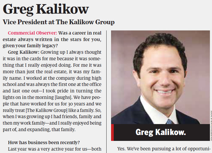 Greg Kalikow, VP of Kaled Management, interviewed in the Commercial Observer